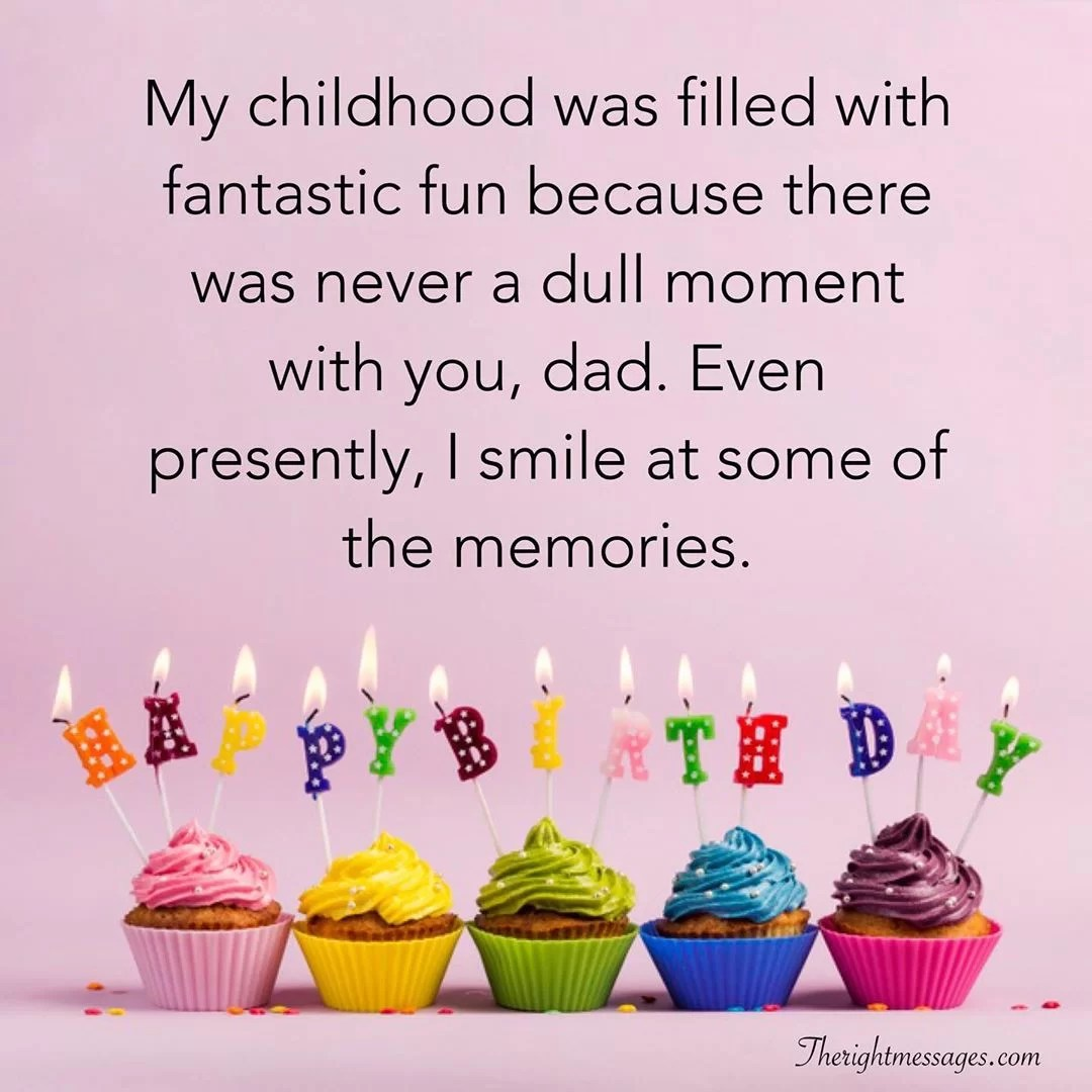 Happy Birthday Wishes For Dad Heart Warming Funny Prayers The Right Messages