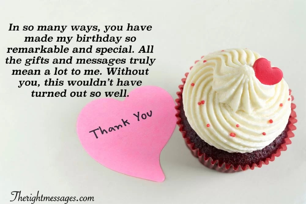 Heartfelt Thank You Messages For Birthday Wishes The Right Messages