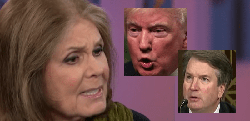 Lib HYPOCRITES: Gloria Steinem accuses Kavanaugh of EXACTLY what Trump said of Khan…