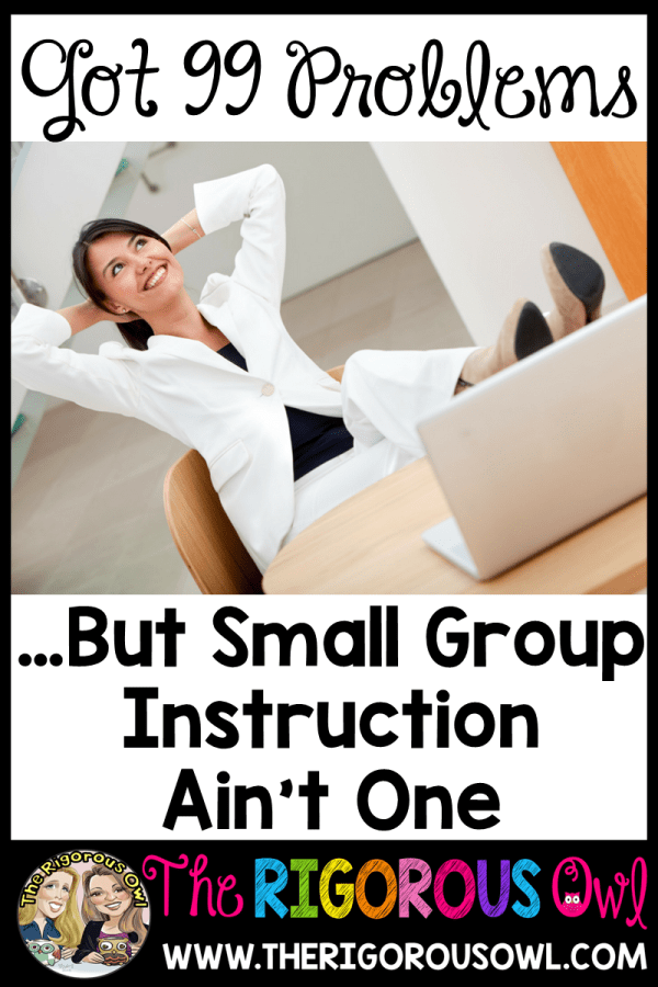 No Small Group Instruction Stress Here!