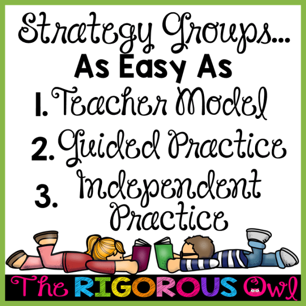 3 Steps to Reading Strategy Groups