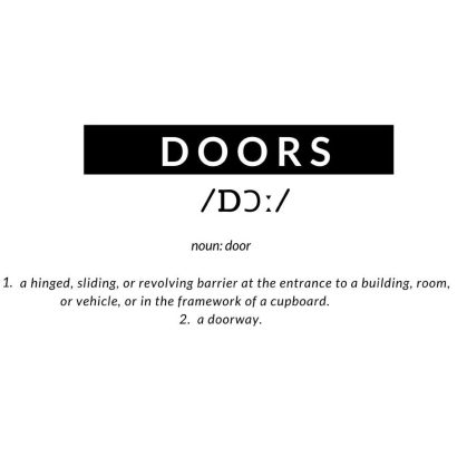 There is more to the meaning of a 'door' than just being a point of entry or exit. Take a look here for its redefinition beyond beginnings.