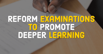 Reform Examinations to Promote Deeper Learning
