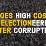 High Cost of Electioneering Fosters Corruption
