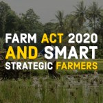 Farm Acts and Smart Farmers