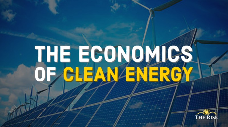 The Economics of Clean Energy