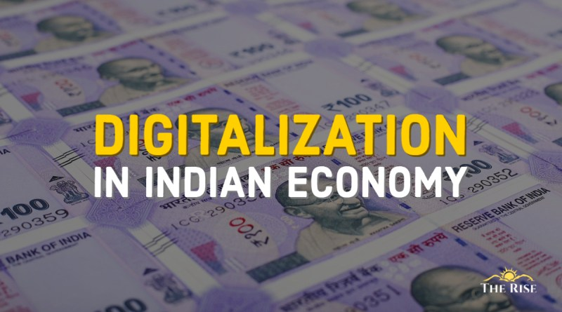 Introspecting Digitalization in Indian Economy