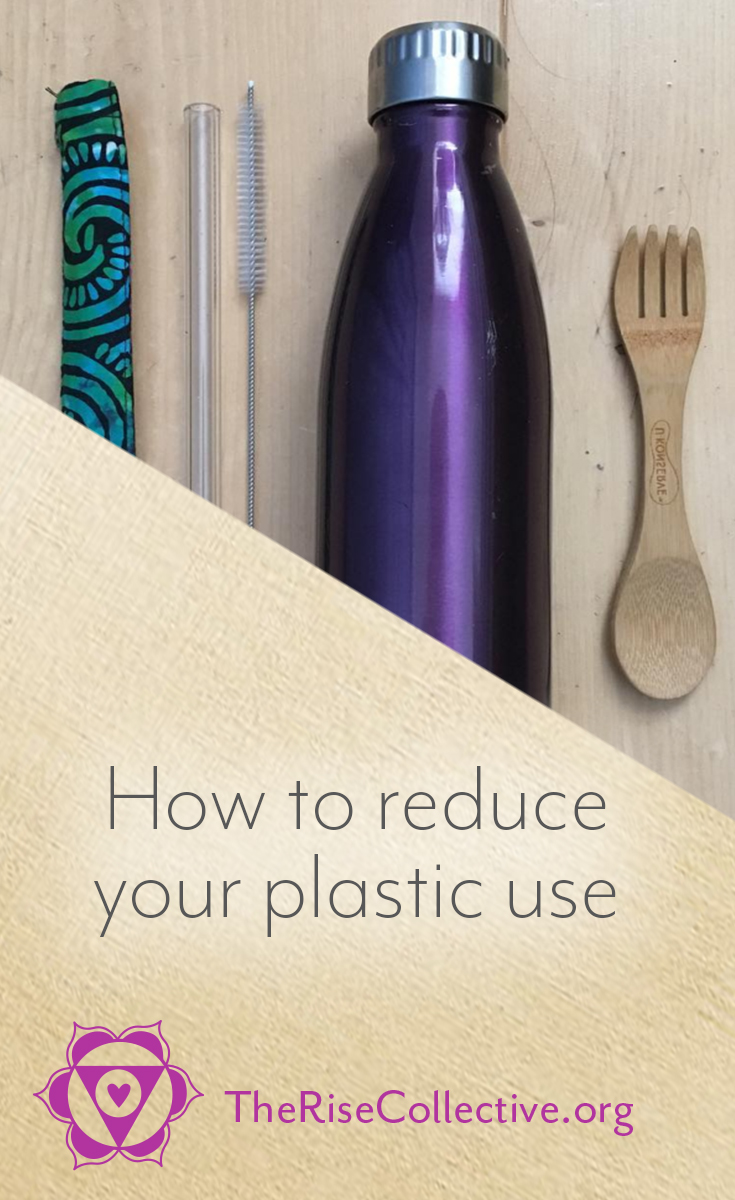 how to reduce your plastic use: life without plastic