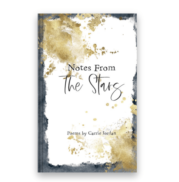 Notes from the Stars - Carrie Jordan