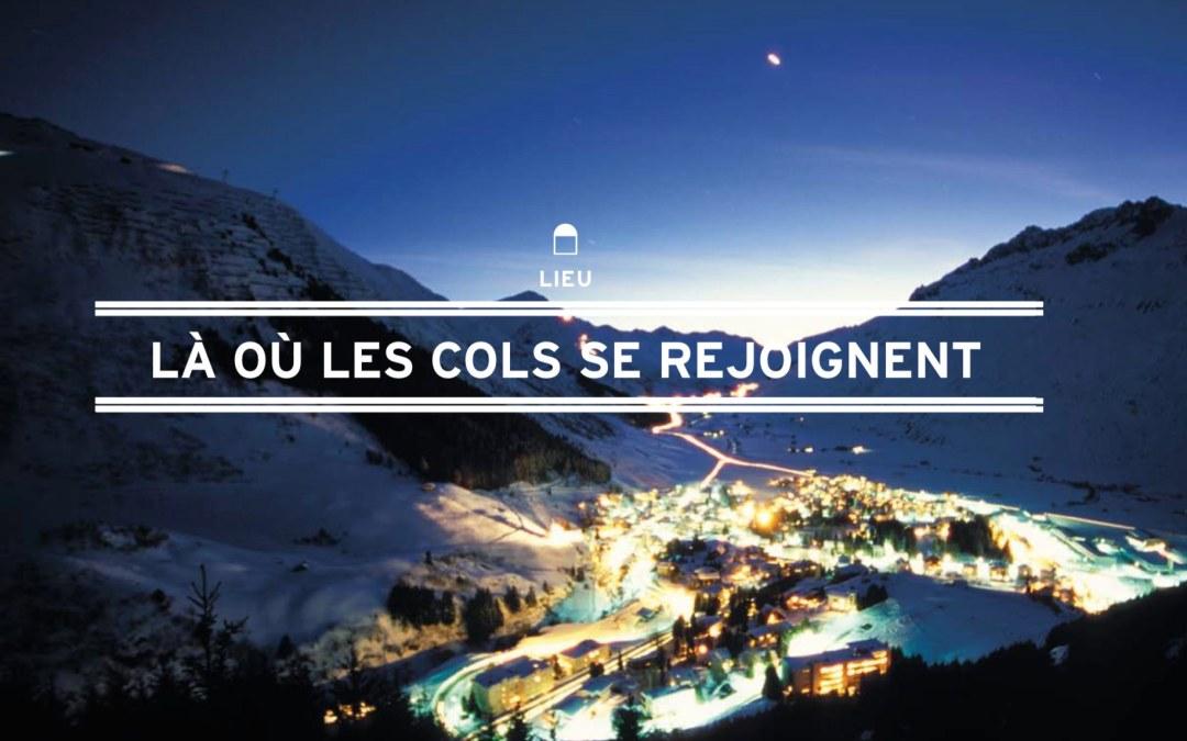 LA OU LES COLS SE REJOIGNENT – ROADITUDE