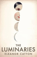 Eleanor Catton THE LUMINARIES