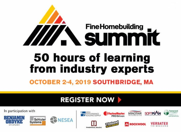 Register for Fine Homebuilding Summit