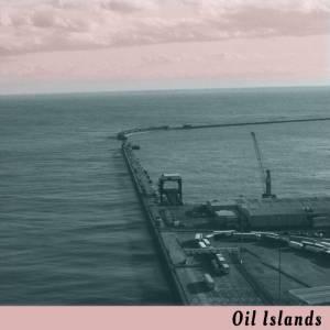 Oil Islands album cover