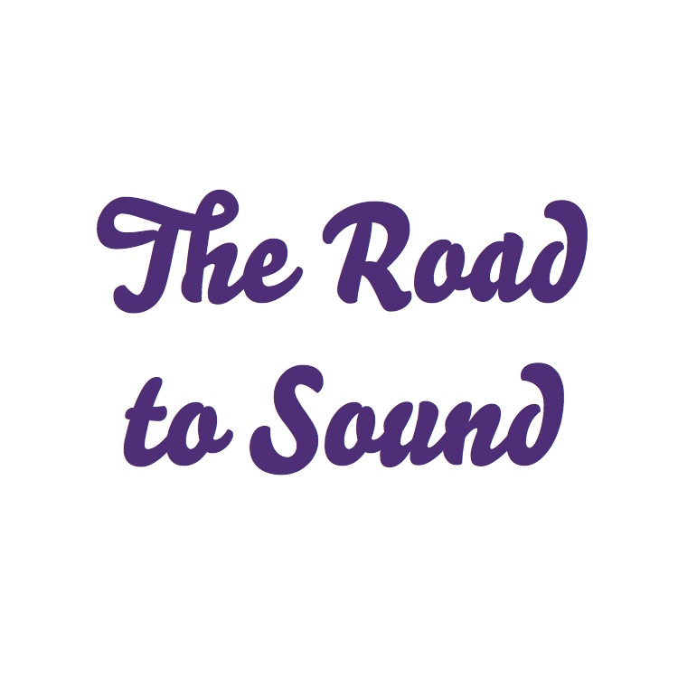The Road to Sound