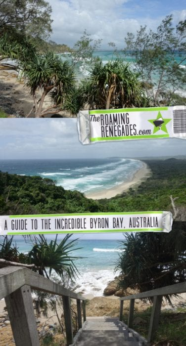 Guide to Byron Bay, NSW: The backpacker and surfer mecca of Australia > https://theroamingrenegades.com/2018/08/things-to-do-in-byron-bay-australia.html