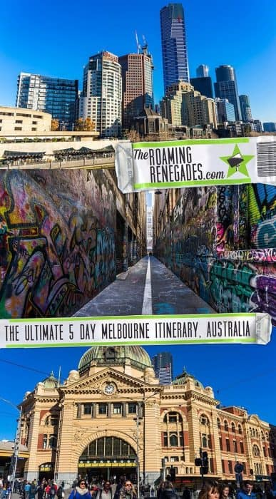 The Ultimate Melbourne 5 Day Itinerary: The Best Places to Visit in Melbourne & Day Trips