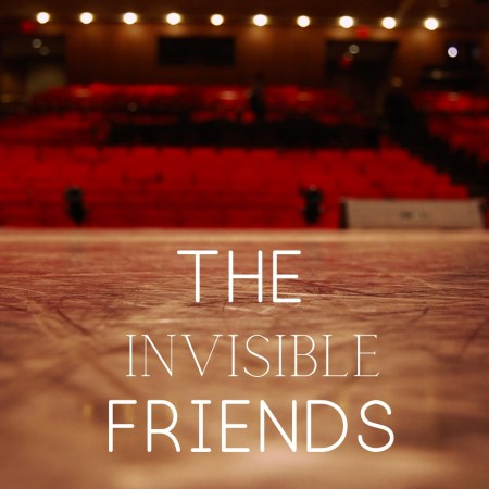 The Invisible Friends