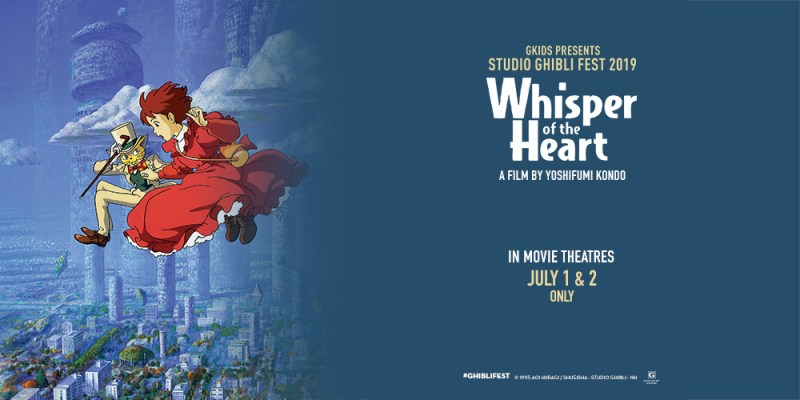 Celebrate Summer with Ghibli Fest and 'Whisper of the Heart