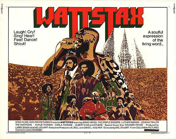 "Wattstax – The ""Black WoodStock"""