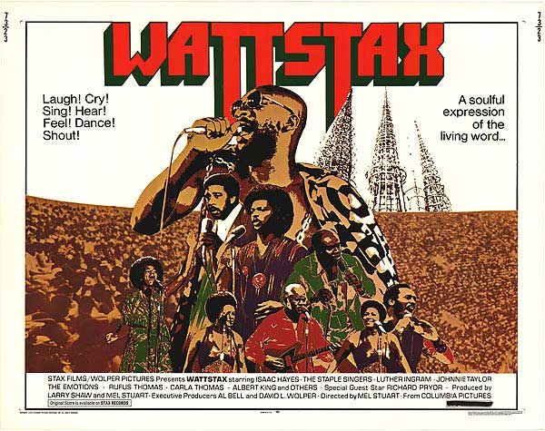 "Wattstax – The ""Black WoodStock"""