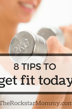 8 Tips to Get Fit Today