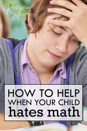 How to Help When Your Kid Hates Math