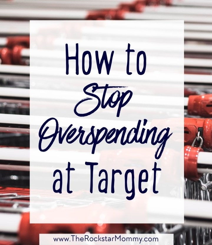 How to Stop Overspending at Target - The Rockstar Mommy