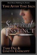 Survival Instinct by Lynette Endicott & Tami Dee