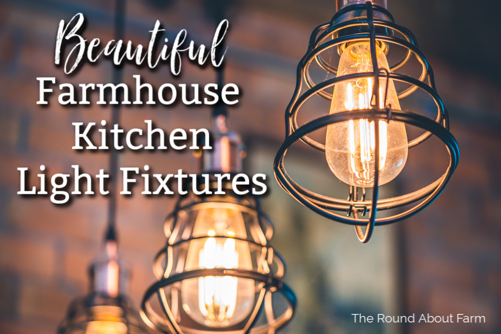 Farmhouse Kitchen Light Fixtures