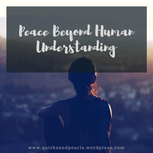 Peace Beyond Human Understanding, Quirks and Pearls, Ndukwe Odinakachukwu