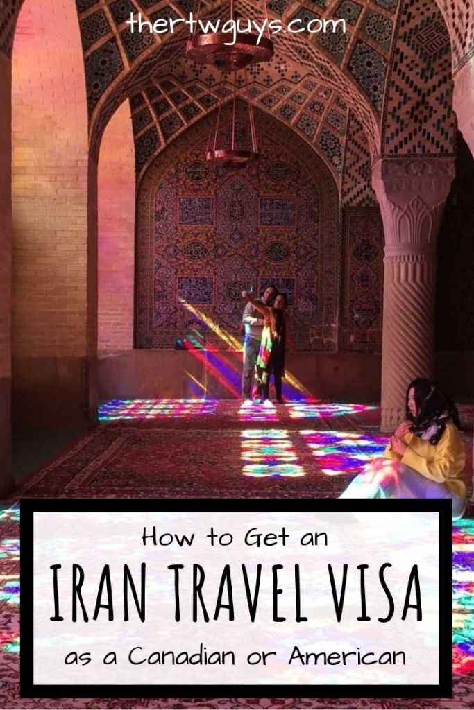 Iranian Travel Visa For Canadians and Americans - How to Get