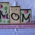 "Mother's Day ""MOM"" Block"
