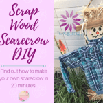 Scrap Wood Scarecrow DIY
