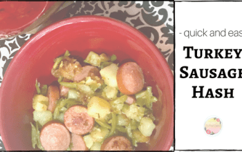 Easy Turkey Sausage Hash