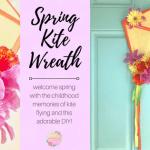 Spring Kite Wreath – Easy DIY