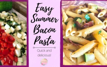 EASY Summer Bacon Pasta