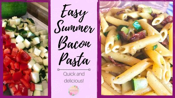 EASY Summer Bacon Pasta
