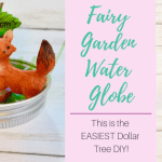 Easy Fairy Garden Water Globe