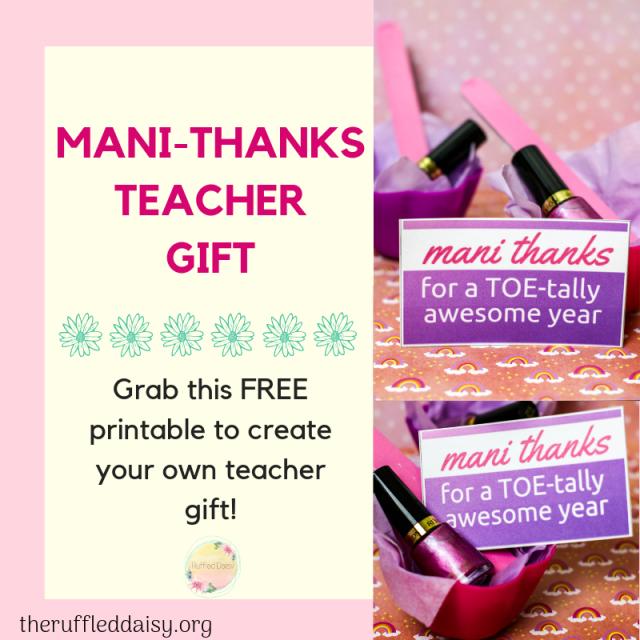 Mani-Thanks Teacher Appreciation Gift