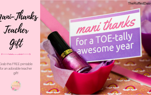 Mani-Thanks Teacher Appreciation Gift Printable