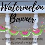 Easy DIY Watermelon Banner