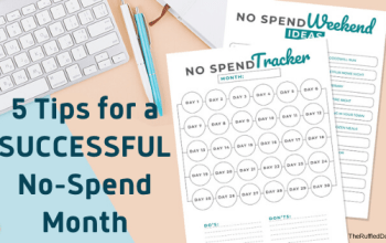 5 Tips For A Successful No Spend Month