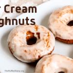 Delicious Sour Cream Doughnuts
