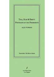 Tall, Slim & Erect: Portraits of the Presidents, Alex Forman, Les Figues Press, TrenchArt