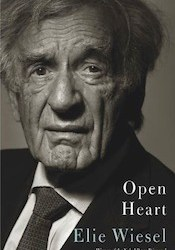 """Open Heart"" by Elie Wiesel"