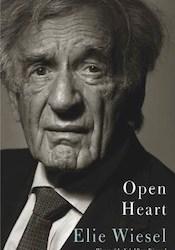 """""""Open Heart"""" by Elie Wiesel"""