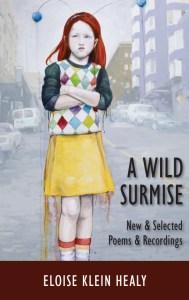 Eloise Klein Healy's A Wild Surmise
