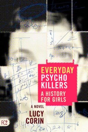 Everyday Psycho Killers