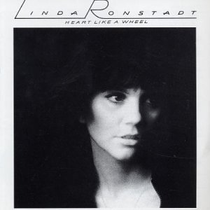 Albums Of Our Lives Linda Ronstadts Heart Like A Wheel