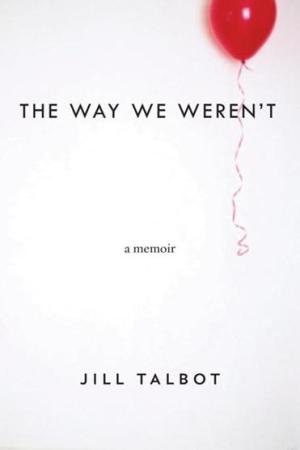 The Way We Weren't